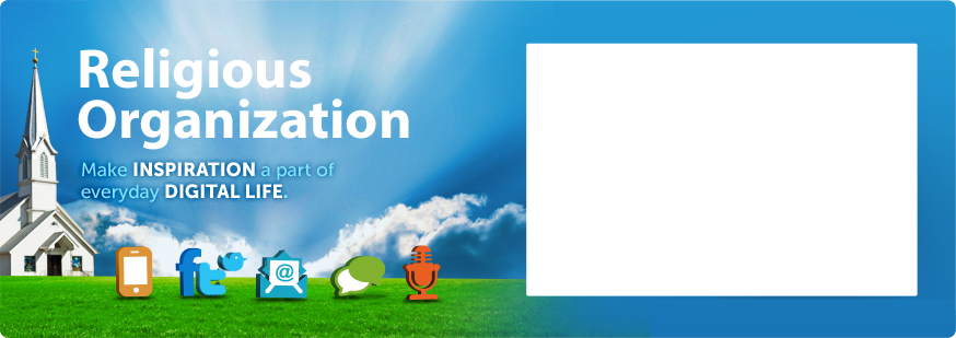 Religious Organization - Make INSPIRATION a part of everyday DIGITAL LIFE.