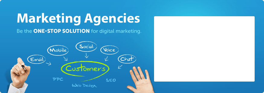 Marketing Agencies - Be the ONE-STOP SOLUTION for digital marketing.